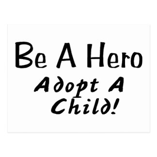 Be A Hero Adopt A Child Postcard