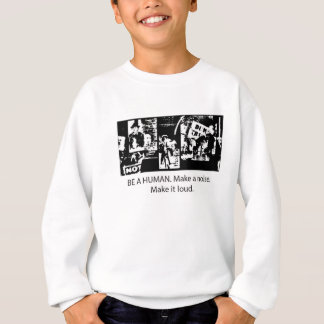 Be A Human Sweatshirt