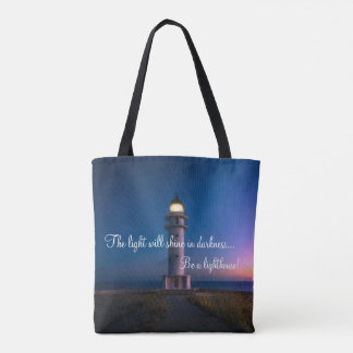 Be A Lighthouse! Tote Bag