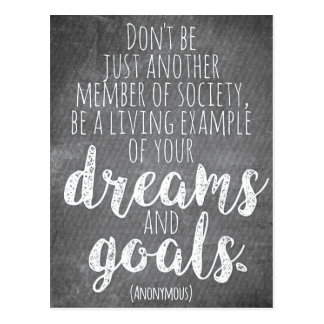 ...Be a living example of your DREAMS and GOALS Postcard