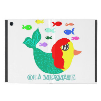 BE A mermaid Cover For iPad Mini
