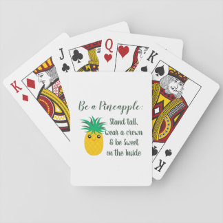 Be A Pineapple Inspirational Motivational Quote Playing Cards
