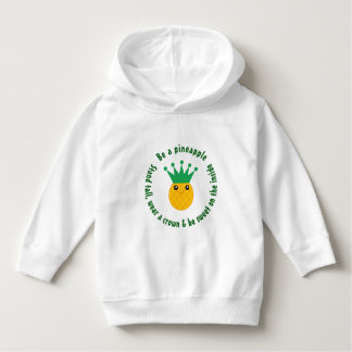 Be A Pineapple Inspirational Quote Baby Hoodie