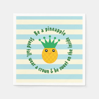 Be A Pineapple Inspirational Quote Paper Napkins
