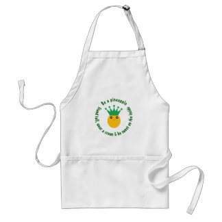 Be A Pineapple Inspirational Quote Standard Apron