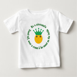 Be A Pineapple Inspirational Quote Unisex Baby T-Shirt