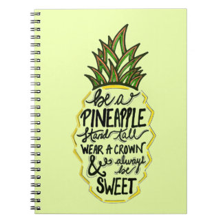 Be A Pineapple Notebook