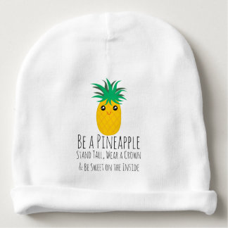 Be A Pineapple Stand Tall Be Sweet Baby Beanie