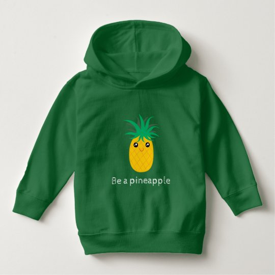 Be A Pineapple Stand Tall Be Sweet Hoodie