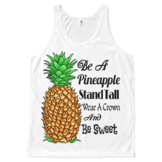 Be a Pineapple Stand Tall Wear a Crown Be Sweet All-Over-Print Tank Top