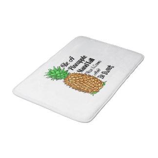 Be a Pineapple Stand Tall Wear a Crown Be Sweet Bath Mat