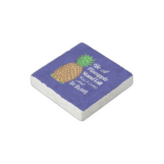 Be a Pineapple Stand Tall Wear a Crown Be Sweet Stone Magnets