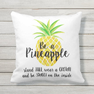 Be a Pineapple Wear a Crown Quote Watercolor Throw Pillow