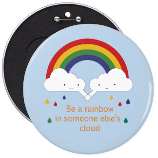 Be a Rainbow 6 Inch Round Button