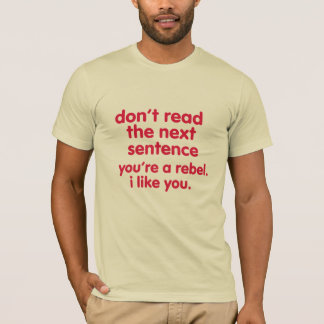 be a Rebel funny t-shirt design