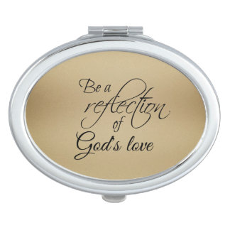 Be a reflection of God's Love Mirror