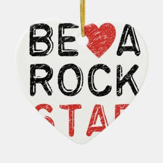 Be a rock star ceramic heart ornament