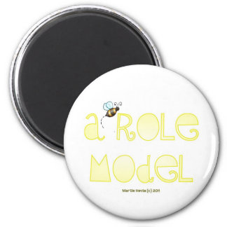 Be A Role Model - A Positive Word Magnet