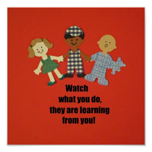 Be a role model for children poster