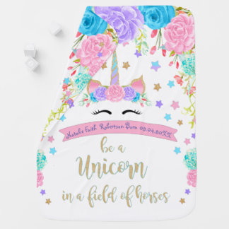 Be a Unicorn In a field of horses baby Blanket