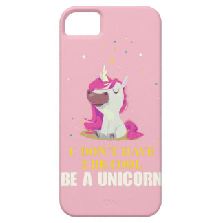 BE A UNICORN iPhone 5 CASE