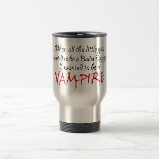 Be a Vampire Saying Stainless Steel Travel Mug