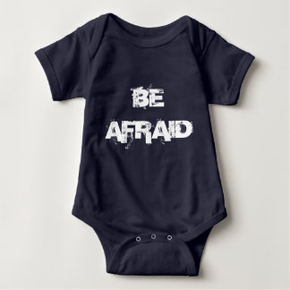 Be Afraid Be Very Afraid Twin Set (Part 1 of 2) Baby Bodysuit