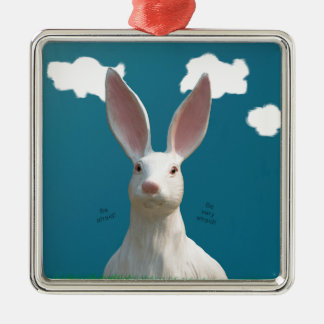 Be Afraid! Creepy Bunny Art! Silver-Colored Square Ornament