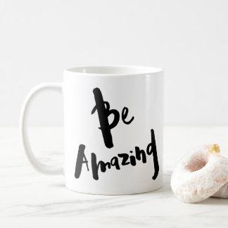 """""""Be Amazing"""" - Inspirational Mug"""