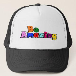 Be Amazing Trucker Hat