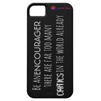 Be an encourager! iPhone 5 cover