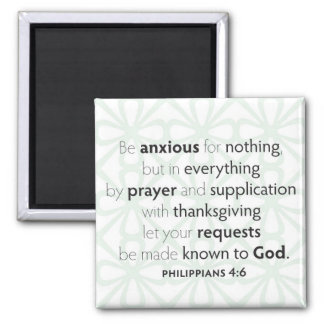 Be anxious for nothing Magnet