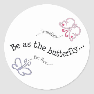 Be As the Butterfly Sticker