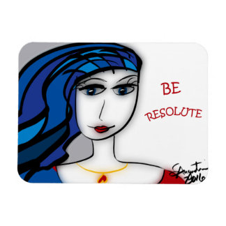 BE ATTITUDES - BE RESOLUTE MAGNET