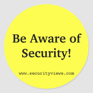 Be Aware of Security! Round Sticker