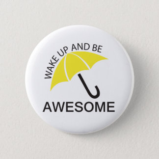 BE AWESOME 2 INCH ROUND BUTTON