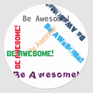 Be Awesome Circle Sticker