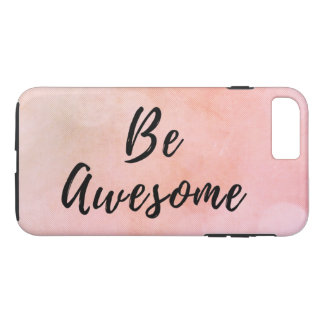 Be Awesome Motivational Quote Inspirational Saying Case-Mate iPhone Case
