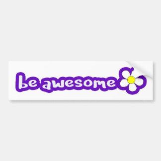 be awesome - purple bumper sticker