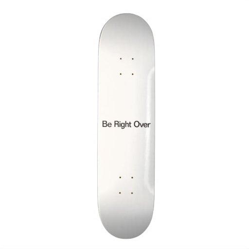 Be Back Skate Board