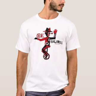 Be balanced cool clown on unicycle graphic t-shirt