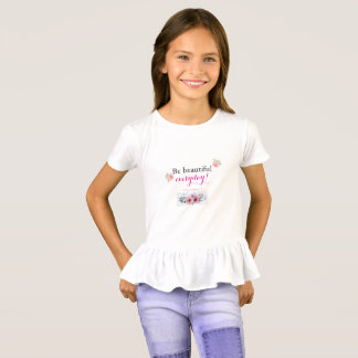 Be Beautiful Everyday Girls' Ruffled T-shirt