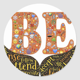 Be, Behold, Symbols, Alive, Awake Classic Round Sticker