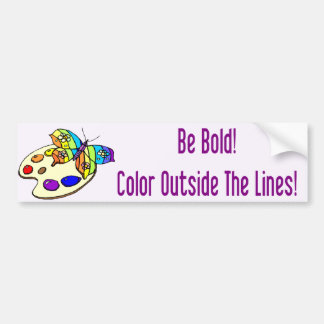 Be Bold! Bumper Sticker