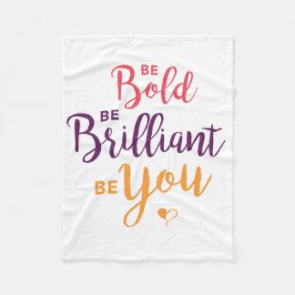 Be Bold Fleece Blanket