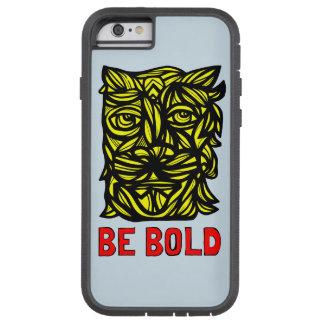 """""""Be Bold"""" Tough Xtreme Phone Case"""