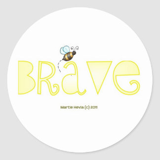 Be Brave - A Positive Word Classic Round Sticker
