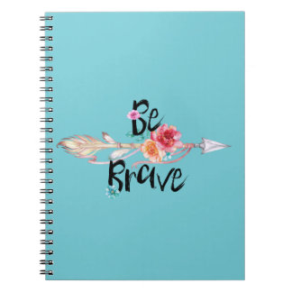 Be Brave Arrow with Flowers Notebook