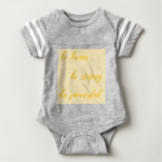 be brave be strong be powerful baby bodysuit