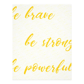 be brave be strong be powerful letterhead